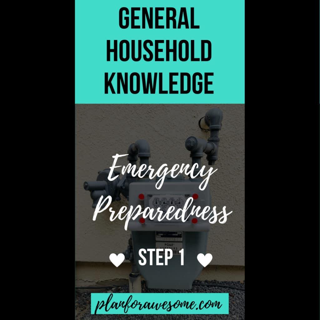 Emergency Preparedness Step 1 - Utility Shut-Off