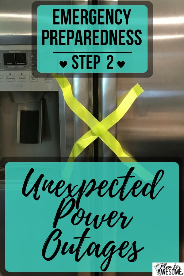 Emergency Preparedness Step 2 - Unexpected Power Outage