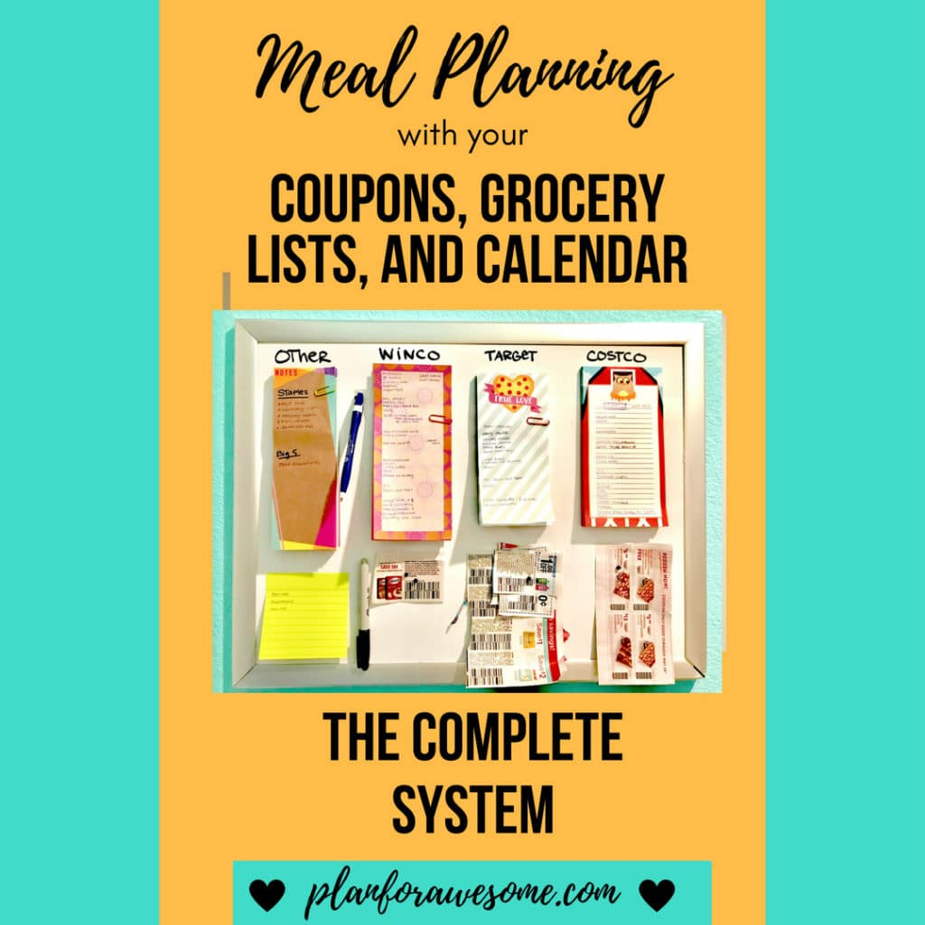 Meal Planning With Your Coupons, Grocery Lists, and Calendar - Integrate your meal planning, calendar, coupons, and grocery lists, all in one flowing system. Save time and money by planning ahead. Free Meal Plan Printable. Plan for awesome!