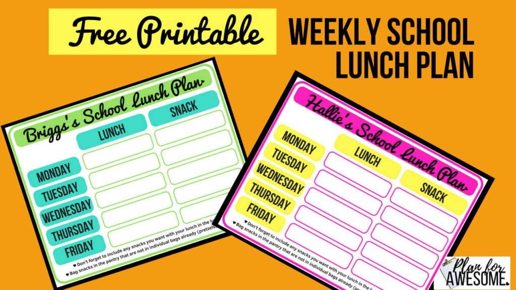 FREE PRINTABLE Weekly School Lunch Plan - Have your kids fill these out ahead of time. Our mornings are SO MUCH SMOOTHER since we started doing this! PlanForAwesome