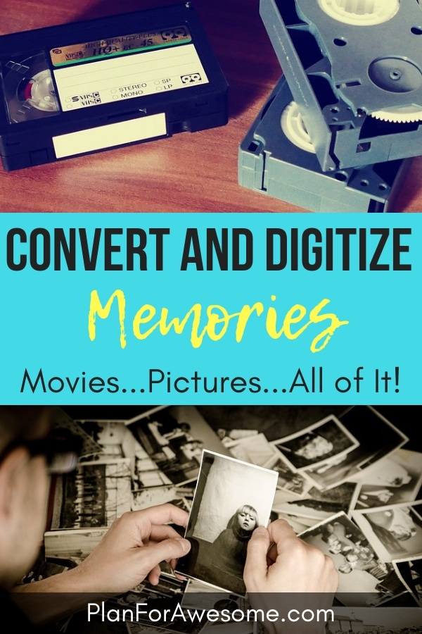 Convert and Digitize Memories - Movies, Pictures...All of It! This article is a great resource to get you started on preserving your memories before it's too late! PlanForAwesome