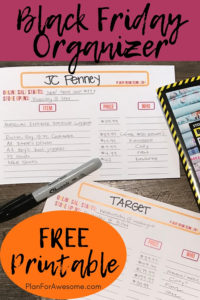 Free Printable Black Friday Organizer 2018 - Cute, organized, and easy-to-use. Organize your Black Friday shopping list. PlanForAwesome