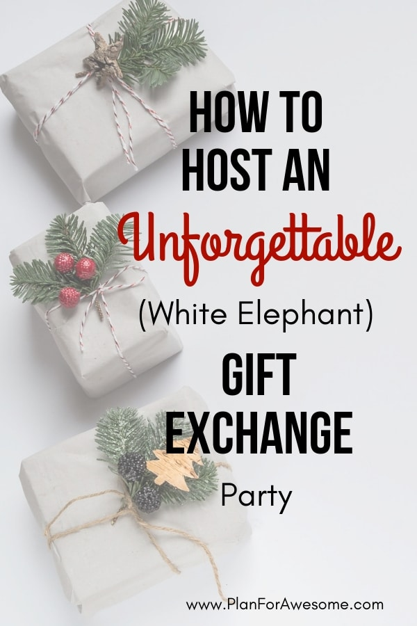 sc 1 st  Plan For Awesome & How to Host an Unforgettable (White Elephant) Gift Exchange Party