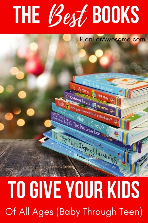 the best books to give your kids of all ages for christmas