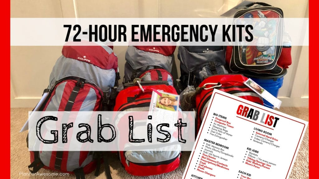 72-Hour Emergency Kits for Beginners - GRAB LIST! A Grab List is an essential part of a 72-Hour Emergency Kit...things that aren't realistic to have packed and ready to go, but are extremely important. Don't wait until you are in the moment to think through what you should take! -PlanForAwesome