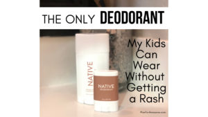 The Best NATURAL Aluminum-Free Deodorant! My kids broke out in a rash after trying 5 different brands and types of deodorant. THIS is the only one that WORKS! And I made the switch too! It's awesome and it smells amazing! -PlanForAwesome