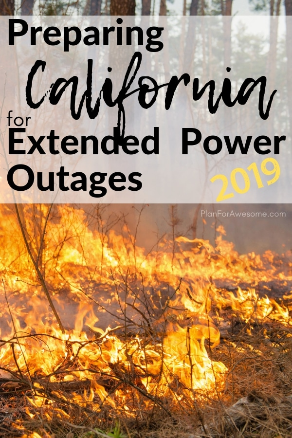 Awesome resource for preparing your home and family for power outages…especially for California residents to prepare for planned power outages this 2019 fire season!  #poweroutage #beprepared