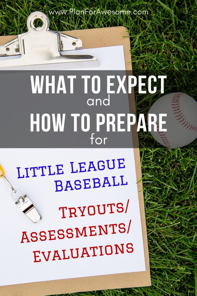 What to Expect & How to Prepare for Little League Baseball Tryouts/Assessments/Evaluations - this was SO HELPFUL when I was a new baseball mom, trying to figure out what I needed to do for my son who was doing Little League tryouts for the first time!  This girl knows her stuff!  I'm so glad I found this website to help me through the Little League years!  #baseballmom #littleleaguemom
