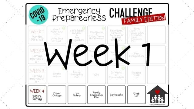 Family Emergency Preparedness Challenge - Week 1