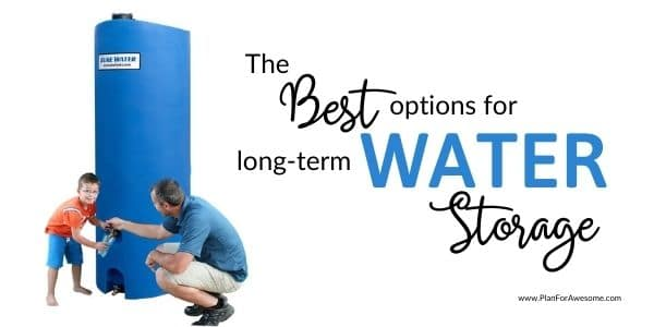 The Best Long-Term Water Storage for Families